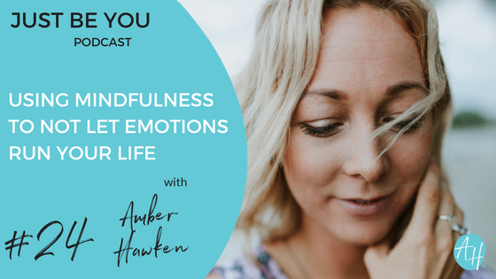Using-Mindfulness-To-Not Let-Emotions-Run-Your-Life
